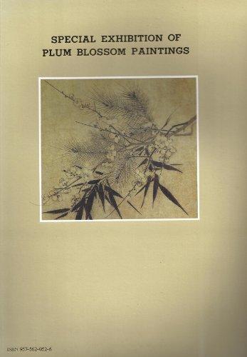 Special Exhibition of Plum Blossom Paintings : plates examples of Chao Ch'ang; Yang Wu-chiu; Ma Yuan; Ma Lin; Chao Meng-chien; Ch'en Li-shan; Wang Mien; Pien Wen-chin; Ch'en Hsien-chang; Ch'en Ch'un; Hsu Wie; Wen T'i; Sun Chih