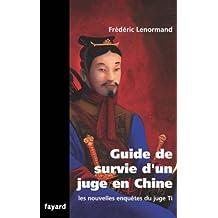 Guide de survie d'un juge en Chine : Les nouvelles enquêtes du juge Ti (Romanesque) (French Edition)