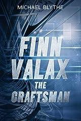 Finn Valax the Craftsman Paperback