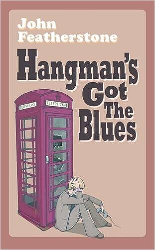 Hangmans Got The Blues
