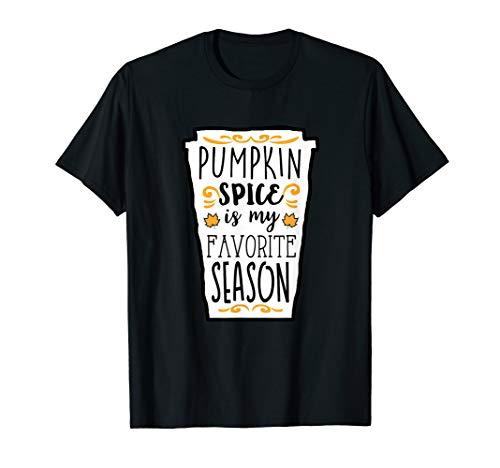 (Pumpkin Spice Is My Favorite Season Cute Latte)