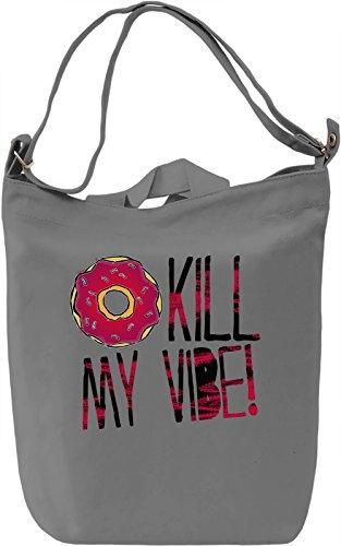 Donut Kill My Vibe Borsa Giornaliera Canvas Canvas Day Bag| 100% Premium Cotton Canvas| DTG Printing|
