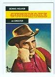 Gunsmoke trading card (Dennis Weaver as Chester) 2013 Topps #19 75th Anniversary