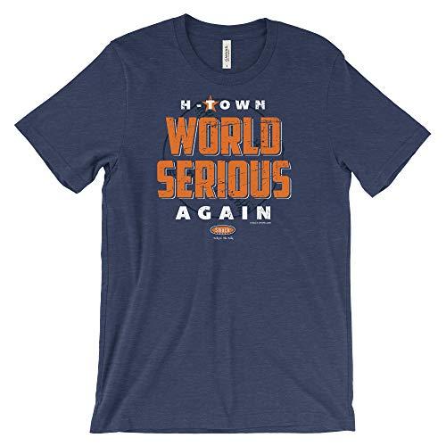 Houston Baseball Fans. World Serious Again. Heather-Navy Shirt (Sm-5x) (Short Sleeve, 3XL)