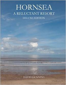 Hornsea a reluctant resort