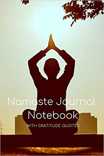 Namaste Journal Notebook With Gratitude Quotes Guided Diary With