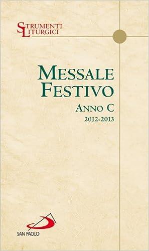 Messale festivo. Anno C
