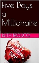 Five Days a Millionaire (English Edition)