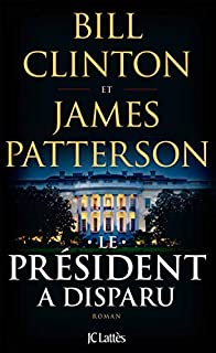 Le président a disparu, Clinton, William Jefferson