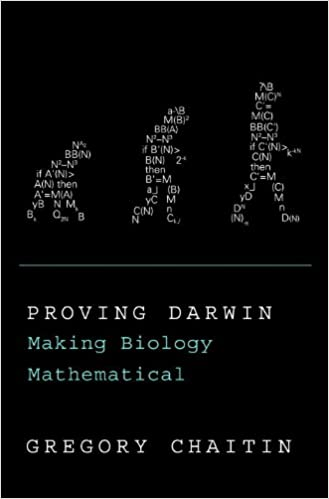 Proving Darwin Making Biology Mathematical