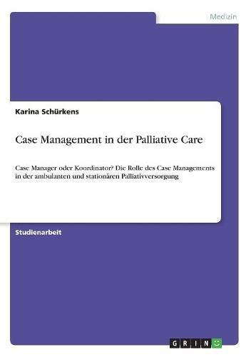 Download Case Management in Der Palliative Care (German Edition) PDF