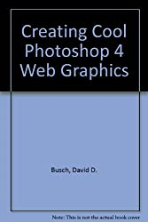 Creating Cool Photoshop 4 Web Graphics