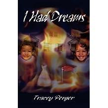 I Had Dreams
