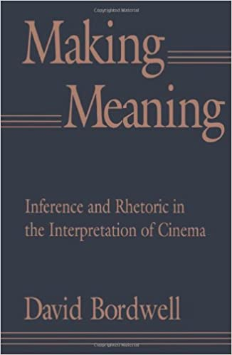 Amazon Com Making Meaning Inference And Rhetoric In The Interpretation Of Cinema Harvard Film Studies 9780674543362 Bordwell David Books
