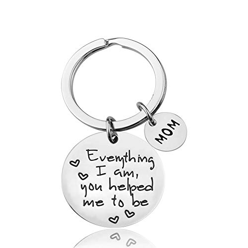 LanMa Mom Keychain Mothers Day Gifts from Daughter for Christmas Birthday Family Gift Everything I Am You Helped Me to Be