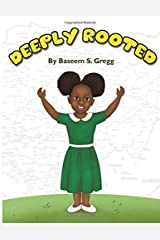Deeply Rooted Paperback