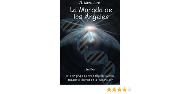 La Morada de los Ángeles (Spanish Edition)