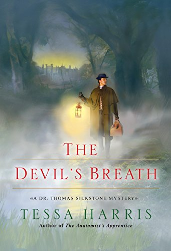 The Devil's Breath (Dr. Thomas Silkstone series Book 3)