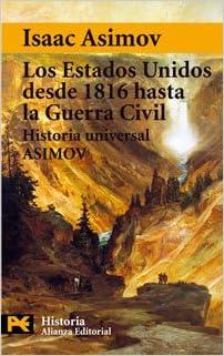 Los Estados Unidos desde 1816 hasta la Guerra Civil: Historia ...