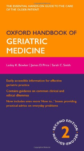 Oxford Handbook of Geriatric Medicine (Oxford Medical Handbooks)