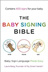 The Baby Signing Bible: Baby Sign Language Made Easy Kindle Edition