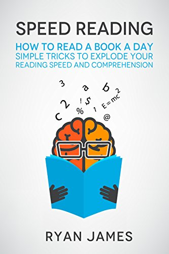 Speed reading how to read a book a day simple tricks to explode your