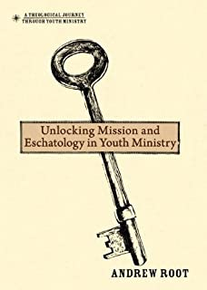 In the end the beginning the life of hope jurgen moltmann unlocking mission and eschatology in youth ministry a theological journey through youth ministry fandeluxe Gallery