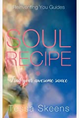 Soul Recipe: Reinventing You Guides Paperback