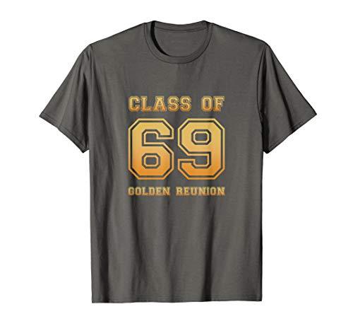 Class of 69 1969 class reunion 50th Golden reunion top T-Shirt (Best Class T Shirts)