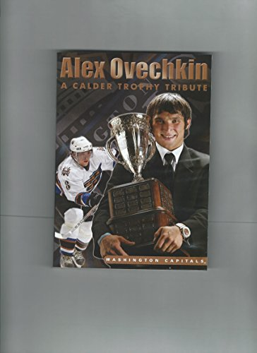 Alex Ovechkin - A Calder Trophy Tribute
