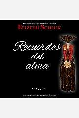 Recuerdos del Alma (Spanish Edition) Paperback