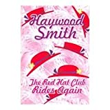 The Red Hat Club Rides Again, Haywood Smith, 1585475947