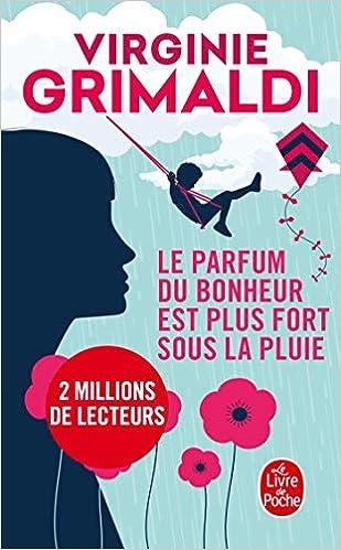 Amazon Fr Le Parfum Du Bonheur Est Plus Fort Sous La Pluie