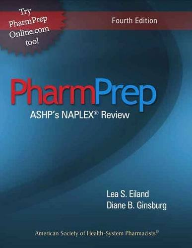 Pharmprep: Ashp's Naplex Review 4th Edition (Ginsburg, Ashp's Pharmprep)