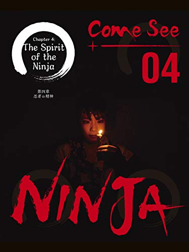 Come See Ninja 04: Story Of A Ninja - Kindle edition by ...