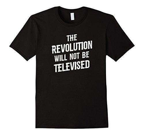 Mens The Revolution Will Not be Televised Libertarian T-Shirt Medium Black