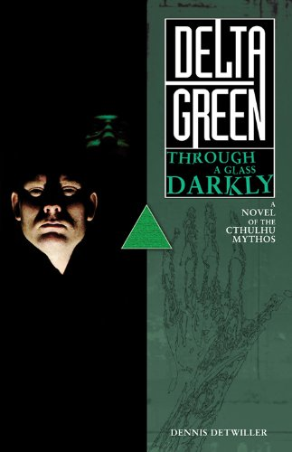 Delta green through a glass darkly kindle edition by dennis delta green through a glass darkly by detwiller dennis fandeluxe Image collections