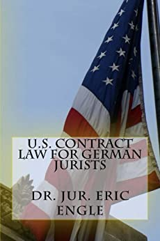 U.S. Contract Law for German Jurists by [Engle, Eric]