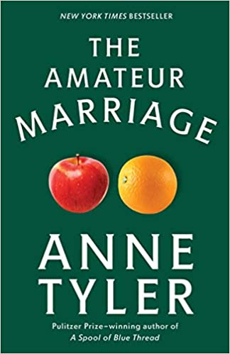 The Amateur Marriage A Novel Amazon Fr Anne Tyler Livres