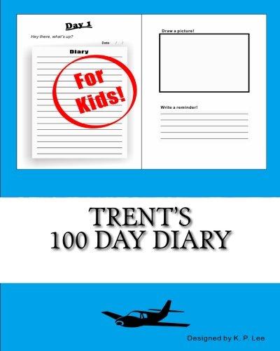 Amazon.com: Trents 100 Day Diary (9781519750006): K. P. Lee ...