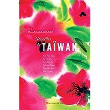 Nouvelles de Taiwan: Récits de voyage (Miniatures) (French Edition)