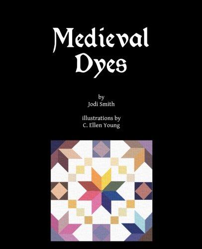 (Medieval Dyes)