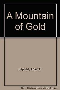 Hardcover A Mountain of Gold Book