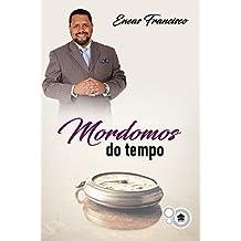 Mordomos do Tempo (Mordomia Cristã Livro 1)