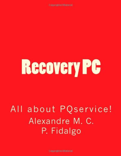 Recovery PC: All about PQservice!