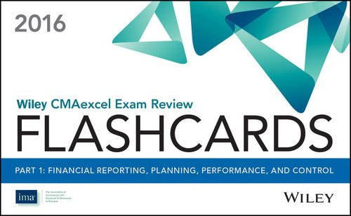 Wiley CMAexcel Exam Review 2016 Flashcards: Part 1, Financial Planning, Performance and Control