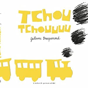 vignette de 'Tchou tchouuuu (Guillaume Bracquemond)'