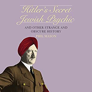 Hitler's Secret Jewish Psychic Audiobook