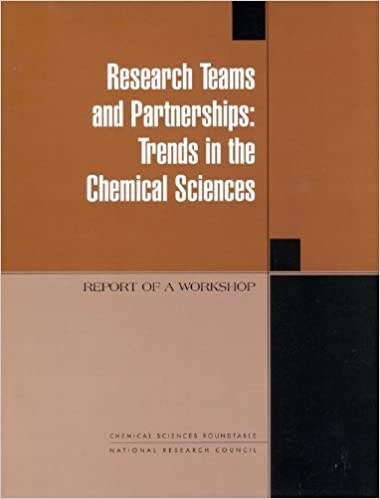 Book Research Teams and Partnerships: Trends in the Chemical Sciences, Report of a Workshop (Compass Series)