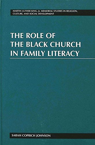 The Role of the Black Church in Family Literacy (Martin Luther King Jr. Memorial Studies in Religion, Culture, and Social  Development) by Brand: Peter Lang International Academic Publishers